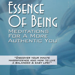 Essence of Being Meditations for a More Authentic You